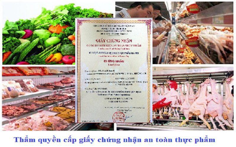 Thẩm quyền cấp giấy chứng nhận cơ sở đủ điều kiện an toàn thực phẩm