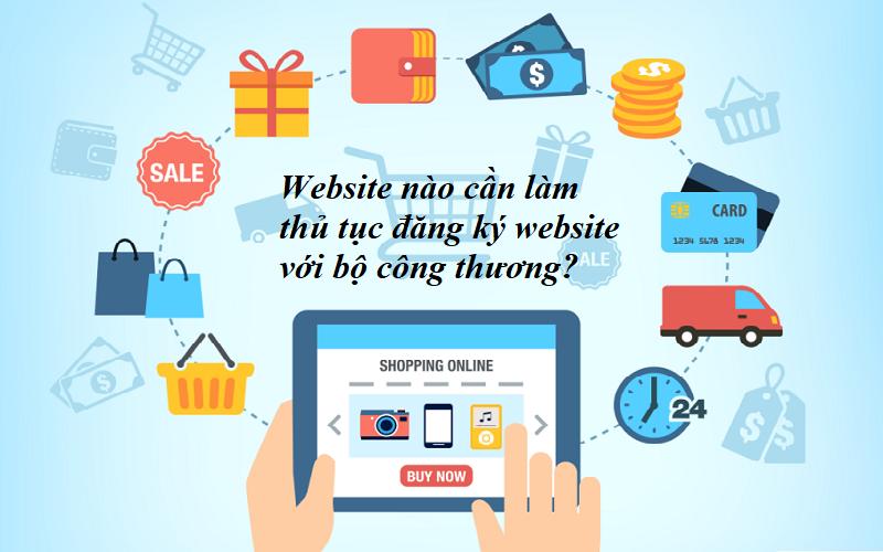 website nào cần làm thủ tục đăng ký thông báo website với bộ công thương