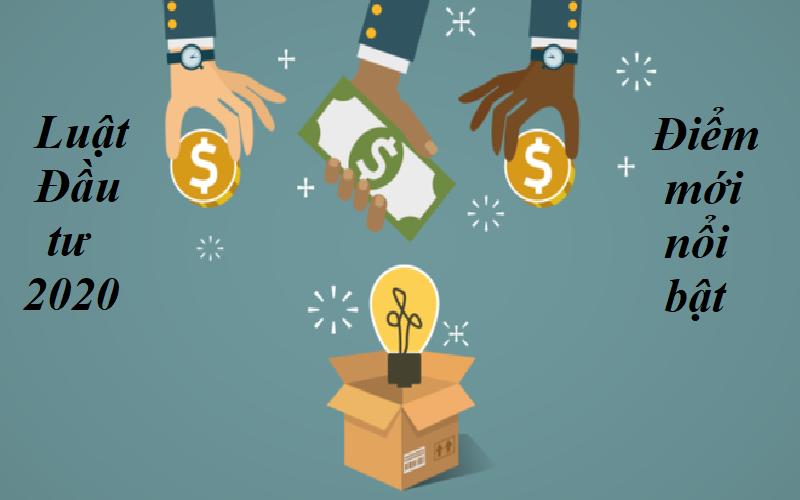Luật đầu tư 2020 có hiệu lực từ 2021