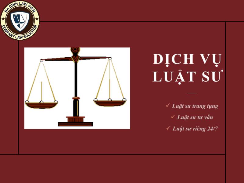 Dịch vụ luật sư của Công ty Luật Ba Đình