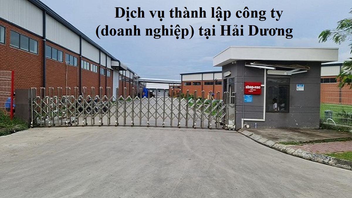 Dịch vụ thành lập công ty tại Hải Dương.