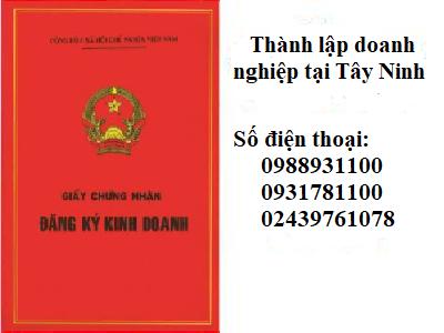 Dịch vụ thành lập công ty/doanh nghiệp tại Tây Ninh-Luật Ba Đình