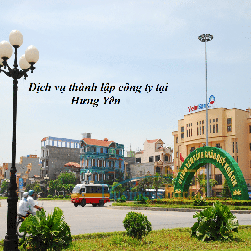 Dịch vụ thành lập công ty tại Hưng Yên