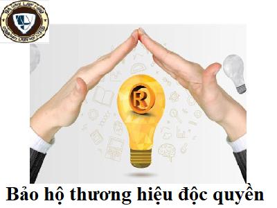 Bảo hộ thương hiệu độc quyền (Bao ho thuong hieu doc quyen)