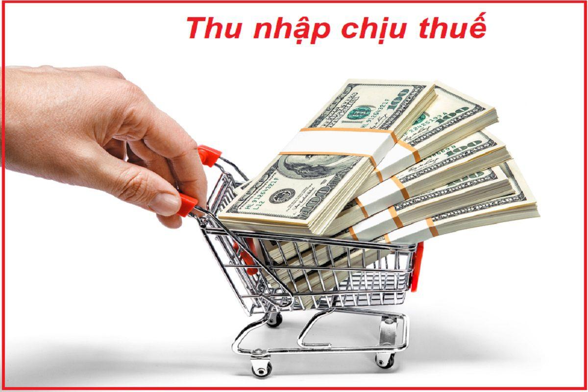Các khoản Thu nhập chịu thuế TNCN và Thu nhập tính thuế TNCN
