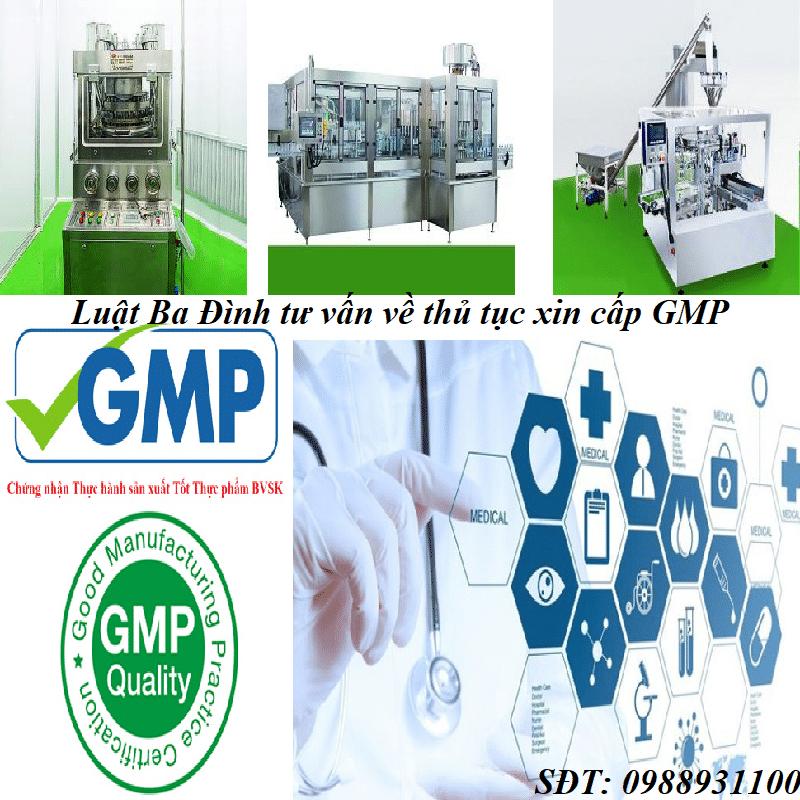 Luật Ba Đình tư vấn Giấy Chứng nhận tiêu chuẩn GMP là gì? Thủ tục xin cấp GMP