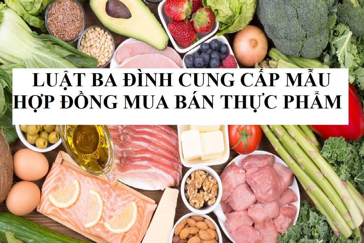 Mẫu hợp đồng mua bán thực phẩm Luật Ba Đình