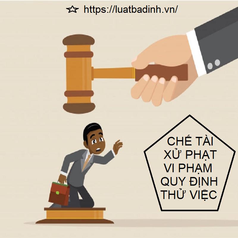 Chế tài xử phạt đối với vi phạm quy định về thử việc